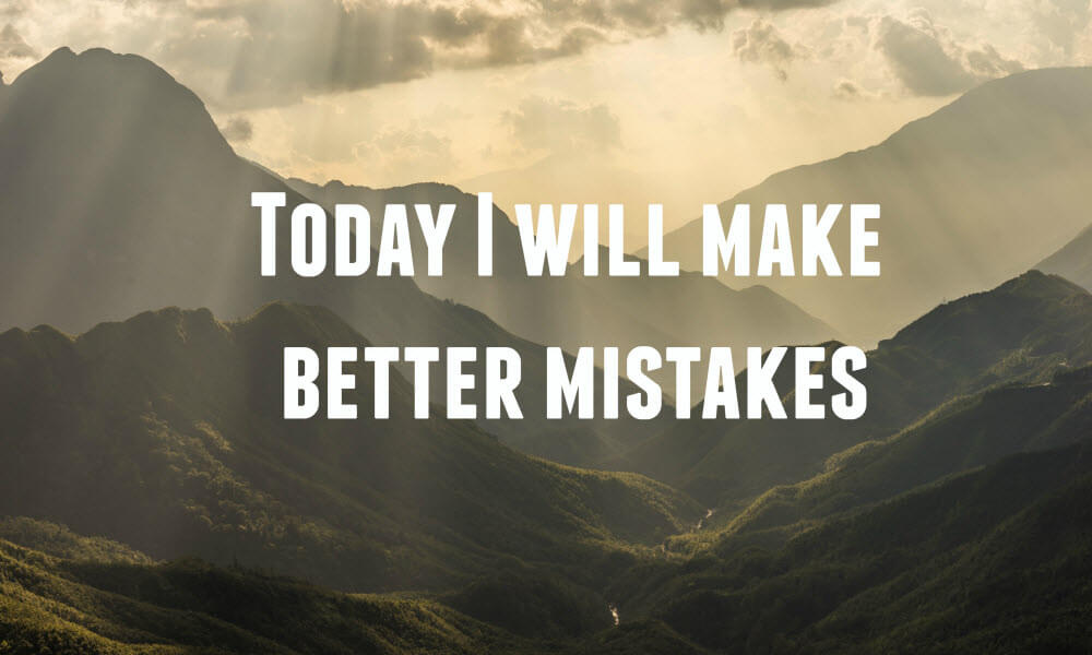Better Mistakes quote